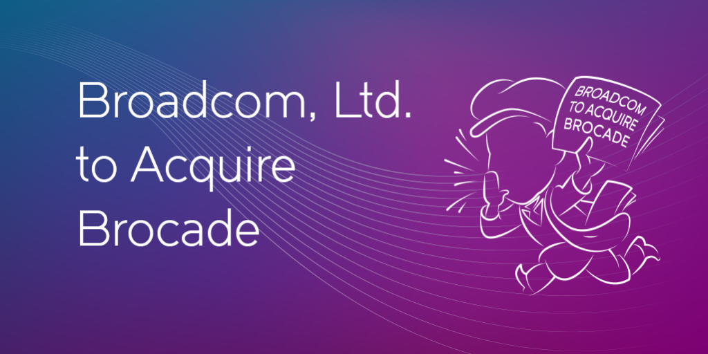 broadcom-acquire-brocade-1024x512.png